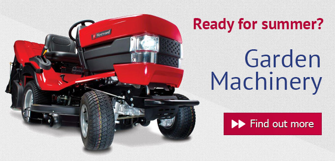 Garden Machinery - Are you ready for summer?